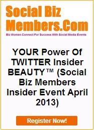 Brenda Leguisamo Social Biz Members YOUR Power of TWITTER Insider BEAUTY April 2013